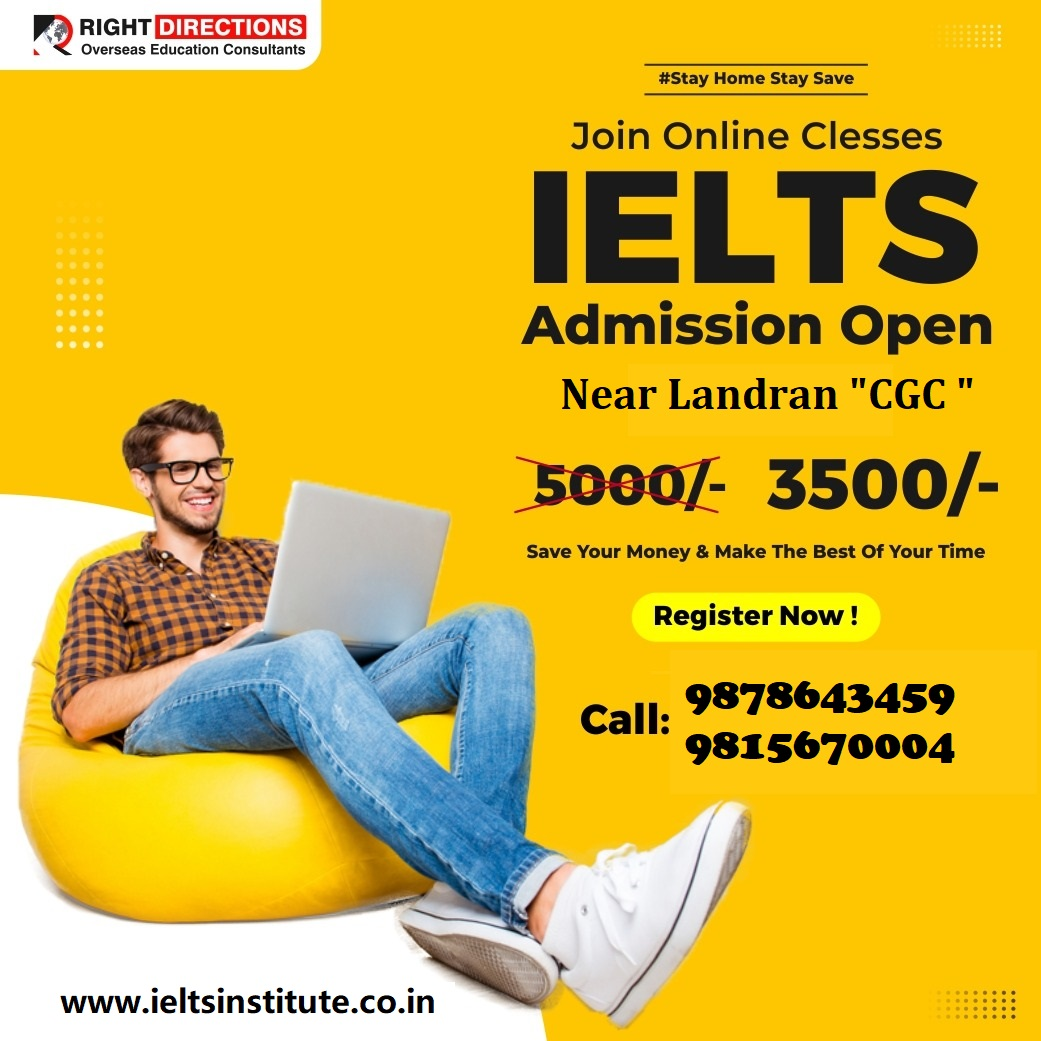 Right Directions, Online IELTS coaching in landran, online IELTS exam coaching in landran, IELTS coaching in Landran