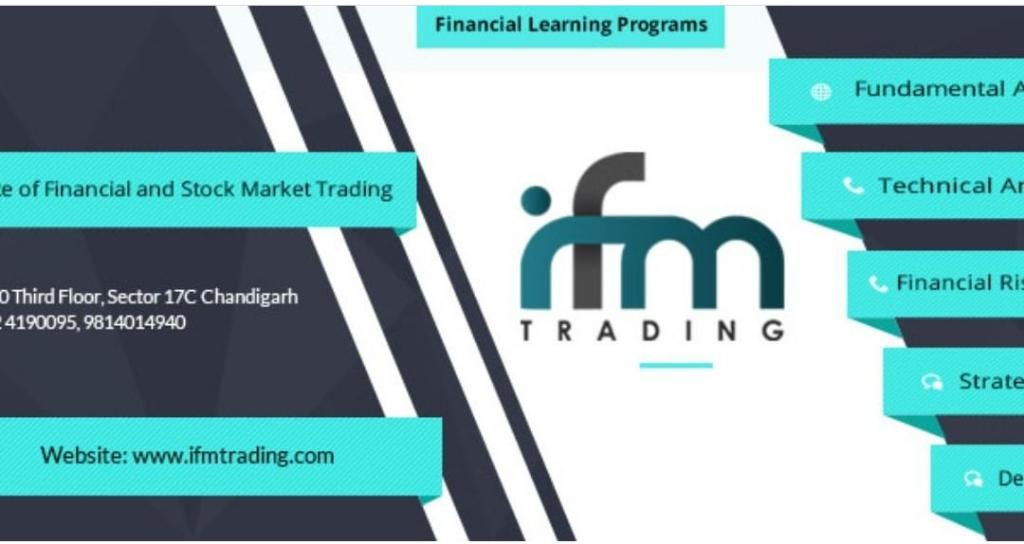 IFM Trading Academy, share market training in chandigarh, stock market training in chandigarh, share market training institute in chandigarh, stock market courses in chandigarh, best share market training chandigarh,