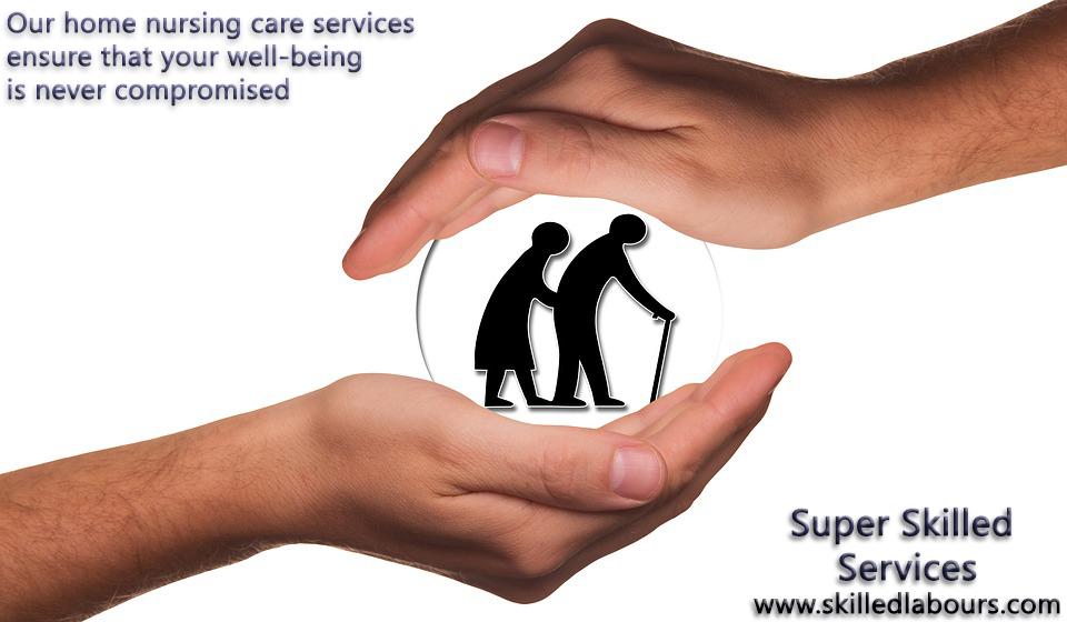 Super Skilled Services, Home Nursing Care Services in Jabalpur, best Home Nursing Care Services in Jabalpur, home care facilities in Jabalpur, Nursing care in Jabalpur, Home care services in Jabalpur, Jabalpur Nursing Care