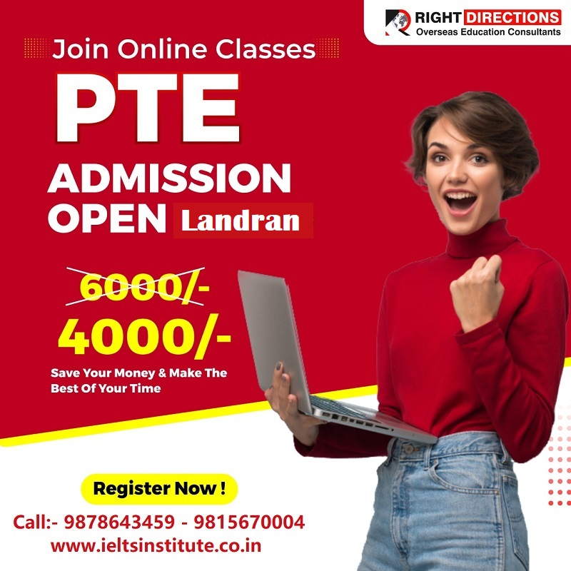 Right Directions, online pte coachng in landran , best pte coaching in landran, online pte classes in landran ,pte coaching classes in landran