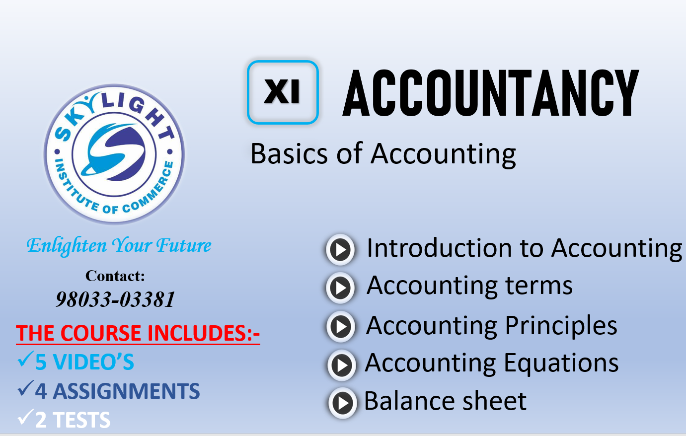 SKYLIGHT INSTITUTE OF COMMERCE, 11th Accounts, XI Accounts