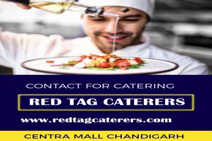 Red Tag Caterers, Best experience caterer in Chandigarh, best quality caterer in Chandigarh, best services caterer in Chandigarh, top class caterer in Chandigarh, high quality caterer in Chandigarh