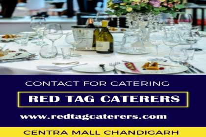 Red Tag Caterers, Responsible catering services in Chandigarh, impressive catering services in Chandigarh, best performance catering services in Chandigarh, perfect catering services in Chandigarh, best quality caterin