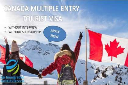 CANADA MULTIPLE ENTRY TOURIST VISA - Sai Immigration IELTS Services, Canada Multiple 10 years Visa, Best Canada Multiple Entry Visa Consultant in Chandigarh, Canada Multiple Entry Visa Consultant in Ludhiana, Canada MUltiple Entry Visa Consultant in Jalandhar