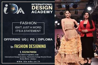 "Fashion is not just a word, It's a Statement"" - International Design Academy, Boutique Courses In Jabalpur, Designer Fashion Institute In Jabalpur, Best Fashion Designing Institute In Jabalpur, Top Designing Colleges In Jabalpur,  Admission In Fashion Designing Courses In Jabal"